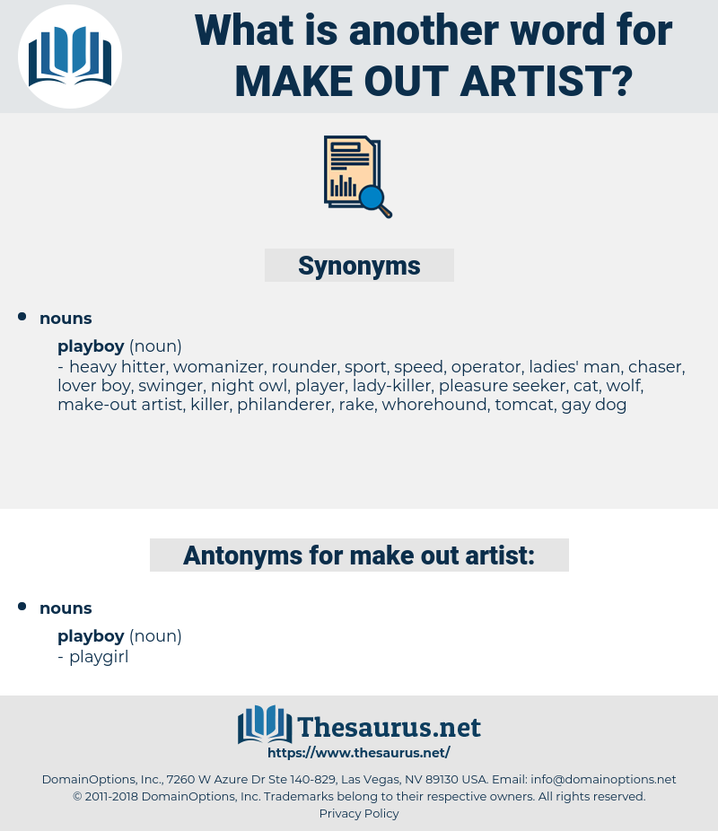 make-out artist, synonym make-out artist, another word for make-out artist, words like make-out artist, thesaurus make-out artist