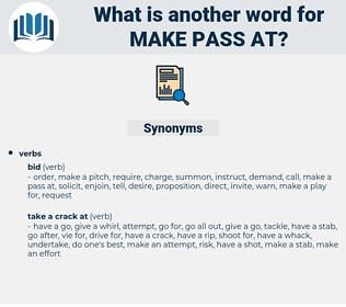 make pass at, synonym make pass at, another word for make pass at, words like make pass at, thesaurus make pass at