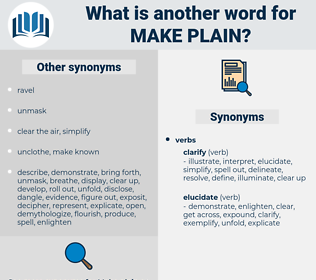 make plain, synonym make plain, another word for make plain, words like make plain, thesaurus make plain