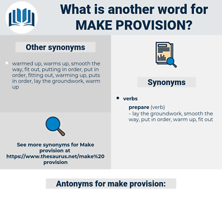 make provision, synonym make provision, another word for make provision, words like make provision, thesaurus make provision