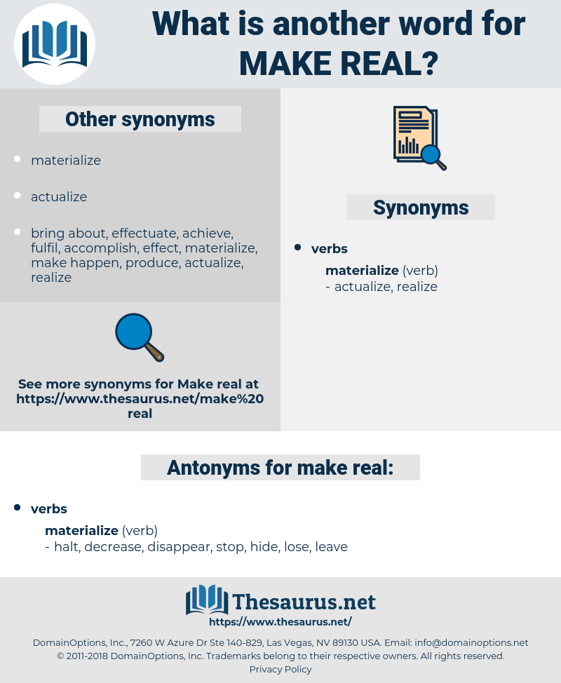 make real, synonym make real, another word for make real, words like make real, thesaurus make real
