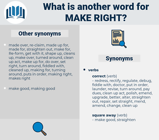 make right, synonym make right, another word for make right, words like make right, thesaurus make right