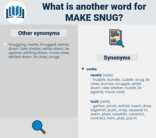 make snug, synonym make snug, another word for make snug, words like make snug, thesaurus make snug