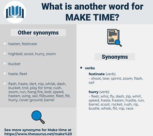 make time, synonym make time, another word for make time, words like make time, thesaurus make time