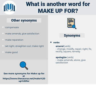 make up for, synonym make up for, another word for make up for, words like make up for, thesaurus make up for