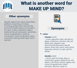 make up mind, synonym make up mind, another word for make up mind, words like make up mind, thesaurus make up mind