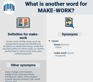 make-work, synonym make-work, another word for make-work, words like make-work, thesaurus make-work