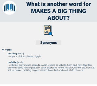makes a big thing about, synonym makes a big thing about, another word for makes a big thing about, words like makes a big thing about, thesaurus makes a big thing about