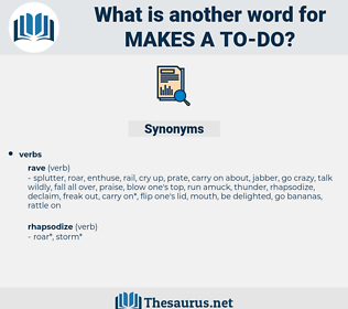 makes a to do, synonym makes a to do, another word for makes a to do, words like makes a to do, thesaurus makes a to do