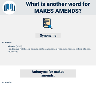 makes amends, synonym makes amends, another word for makes amends, words like makes amends, thesaurus makes amends