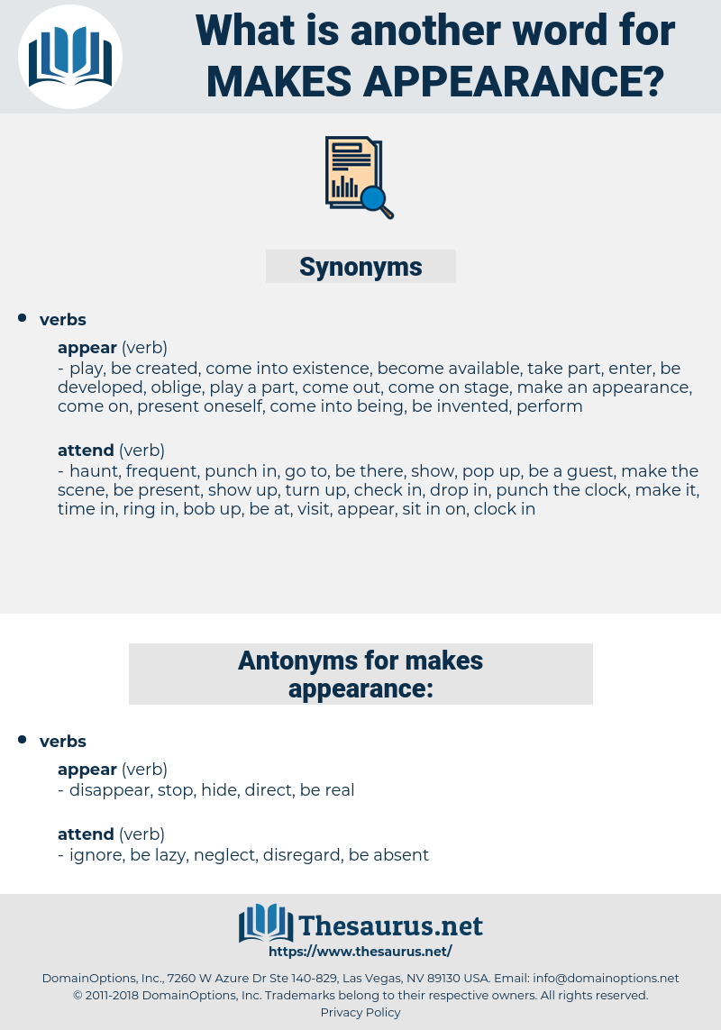 makes appearance, synonym makes appearance, another word for makes appearance, words like makes appearance, thesaurus makes appearance