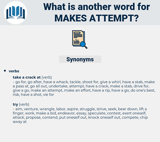 makes attempt, synonym makes attempt, another word for makes attempt, words like makes attempt, thesaurus makes attempt