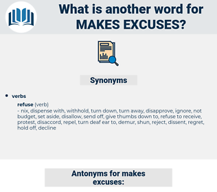 makes excuses, synonym makes excuses, another word for makes excuses, words like makes excuses, thesaurus makes excuses