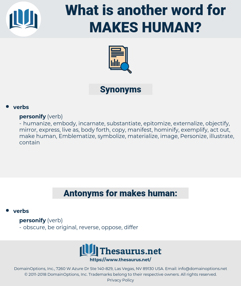 makes human, synonym makes human, another word for makes human, words like makes human, thesaurus makes human