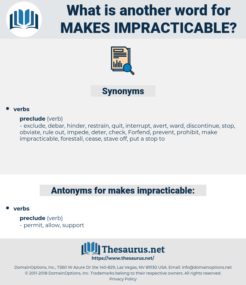 makes impracticable, synonym makes impracticable, another word for makes impracticable, words like makes impracticable, thesaurus makes impracticable