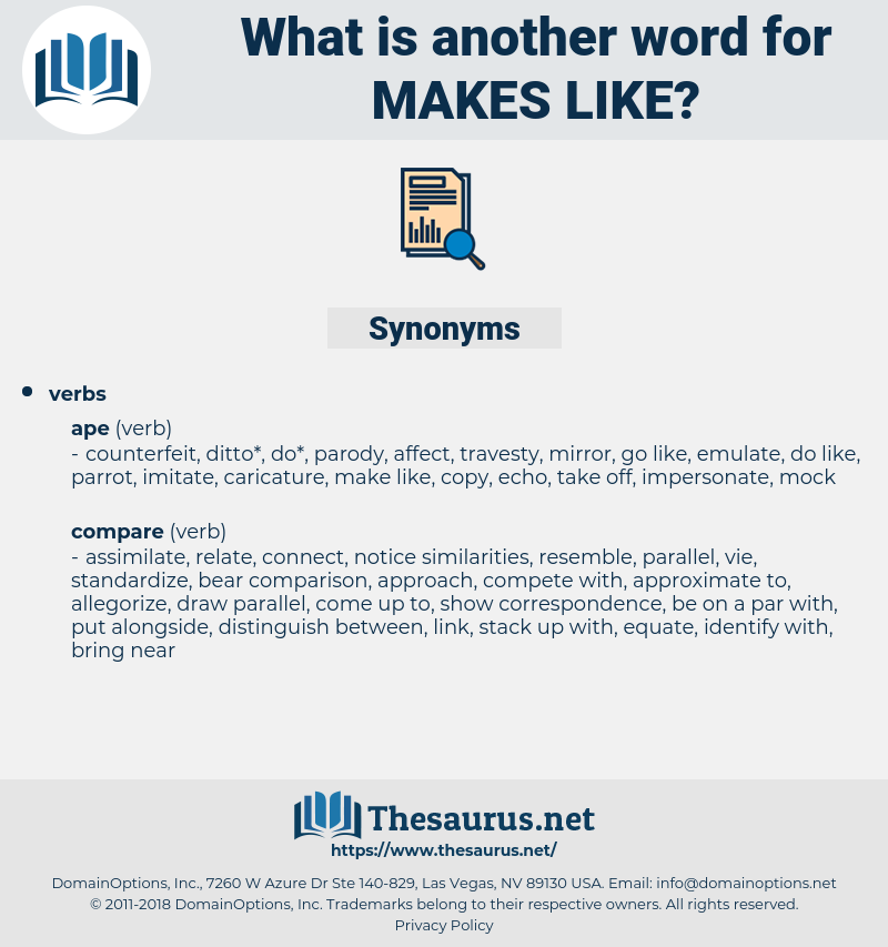makes like, synonym makes like, another word for makes like, words like makes like, thesaurus makes like