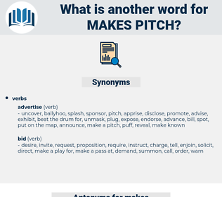 makes pitch, synonym makes pitch, another word for makes pitch, words like makes pitch, thesaurus makes pitch