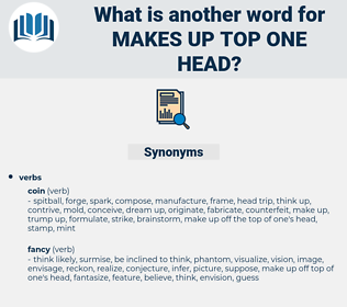 makes up top one head, synonym makes up top one head, another word for makes up top one head, words like makes up top one head, thesaurus makes up top one head