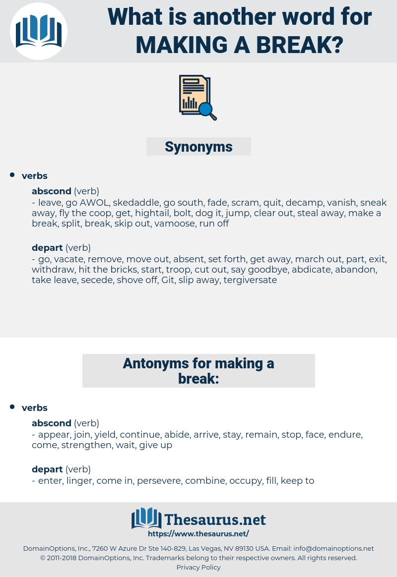 making a break, synonym making a break, another word for making a break, words like making a break, thesaurus making a break