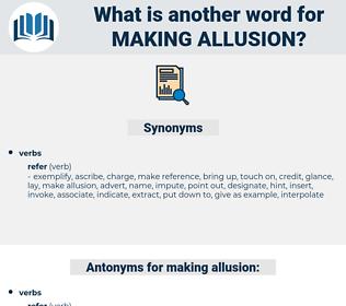 making allusion, synonym making allusion, another word for making allusion, words like making allusion, thesaurus making allusion