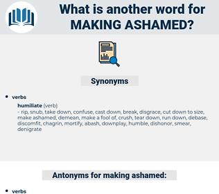 making ashamed, synonym making ashamed, another word for making ashamed, words like making ashamed, thesaurus making ashamed