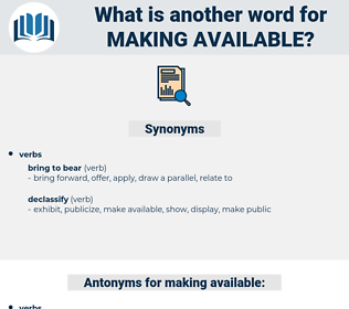 making available, synonym making available, another word for making available, words like making available, thesaurus making available