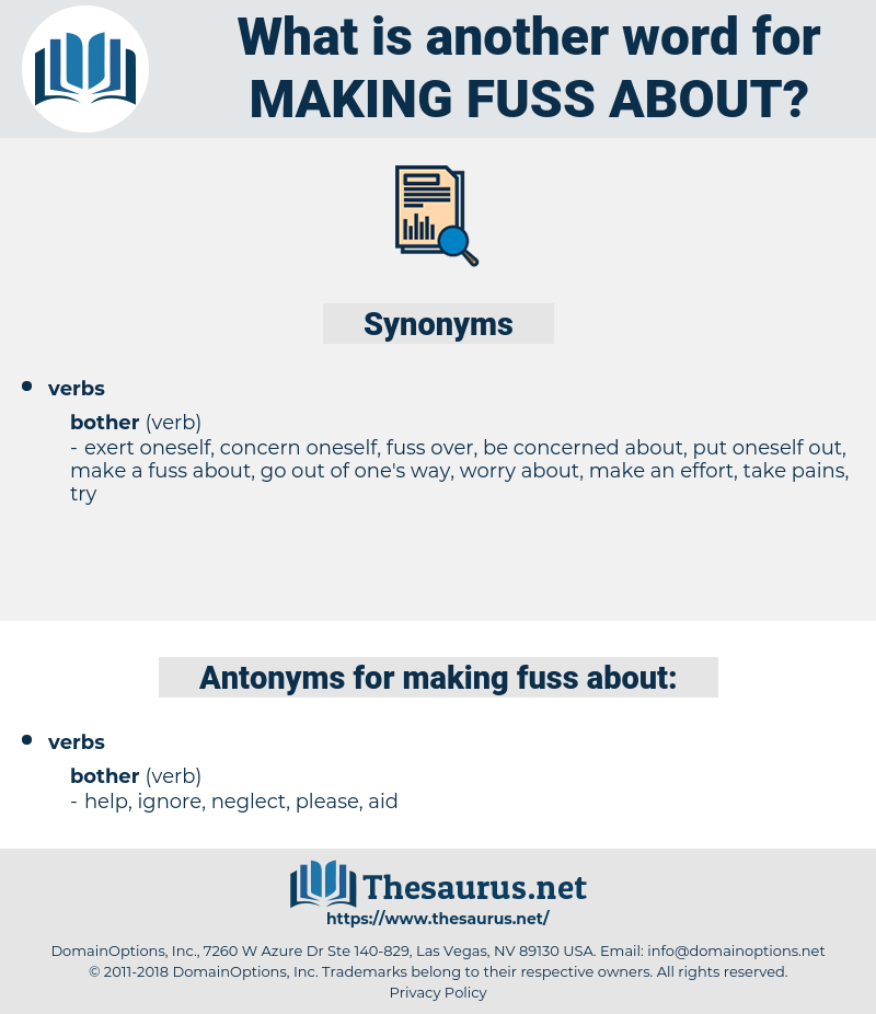 making fuss about, synonym making fuss about, another word for making fuss about, words like making fuss about, thesaurus making fuss about