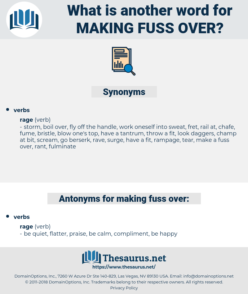 making fuss over, synonym making fuss over, another word for making fuss over, words like making fuss over, thesaurus making fuss over