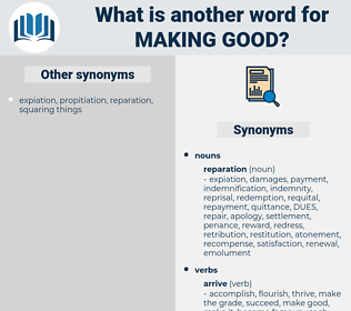 making good, synonym making good, another word for making good, words like making good, thesaurus making good