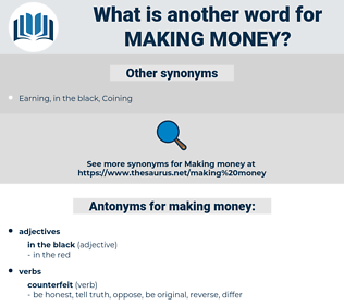 making money, synonym making money, another word for making money, words like making money, thesaurus making money