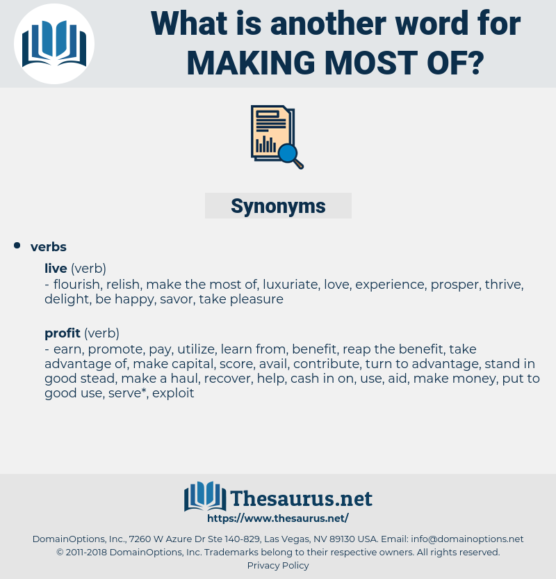 making most of, synonym making most of, another word for making most of, words like making most of, thesaurus making most of
