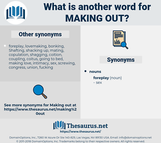 making out, synonym making out, another word for making out, words like making out, thesaurus making out
