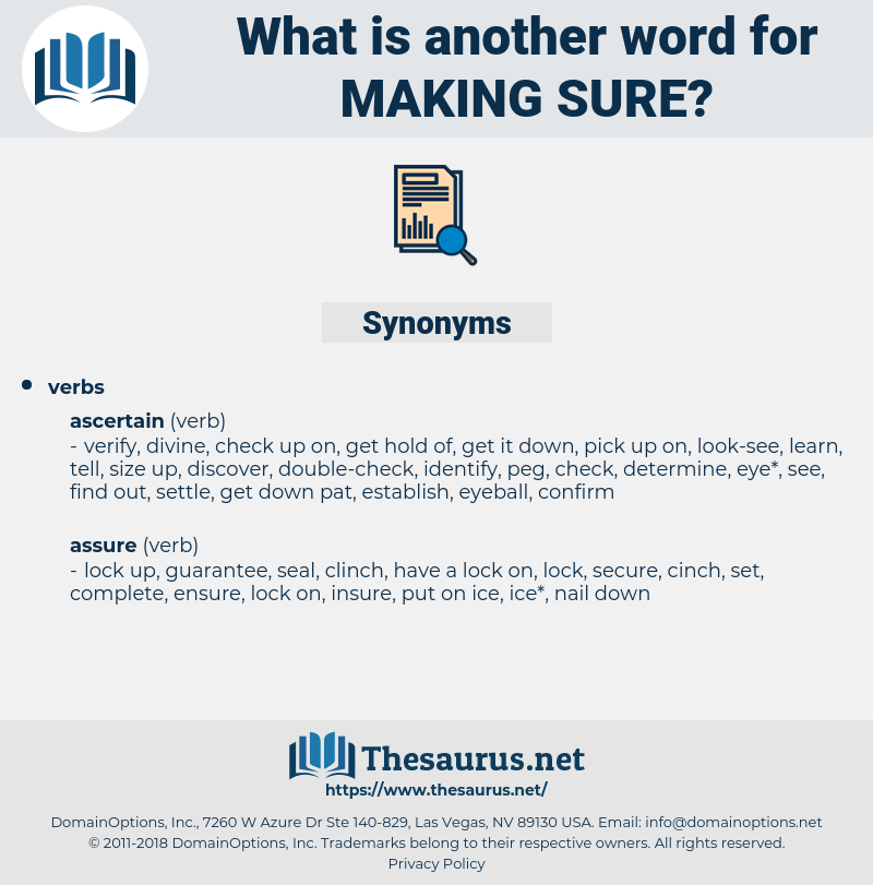making sure, synonym making sure, another word for making sure, words like making sure, thesaurus making sure