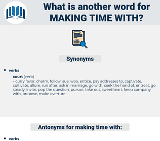 making time with, synonym making time with, another word for making time with, words like making time with, thesaurus making time with