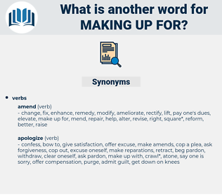 making up for, synonym making up for, another word for making up for, words like making up for, thesaurus making up for