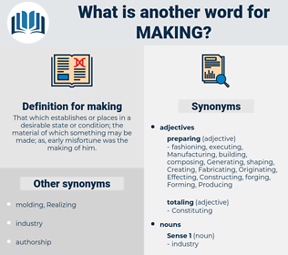 making, synonym making, another word for making, words like making, thesaurus making