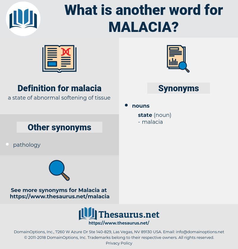 malacia, synonym malacia, another word for malacia, words like malacia, thesaurus malacia