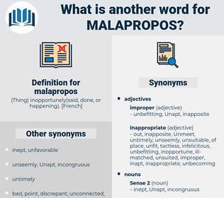 malapropos, synonym malapropos, another word for malapropos, words like malapropos, thesaurus malapropos
