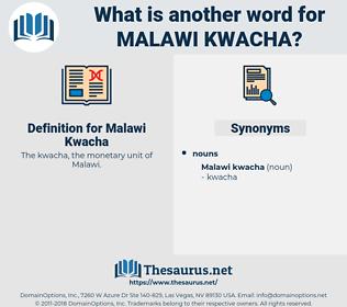 Malawi Kwacha, synonym Malawi Kwacha, another word for Malawi Kwacha, words like Malawi Kwacha, thesaurus Malawi Kwacha