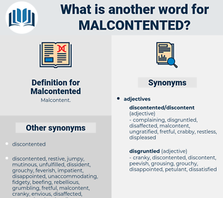 Malcontented, synonym Malcontented, another word for Malcontented, words like Malcontented, thesaurus Malcontented