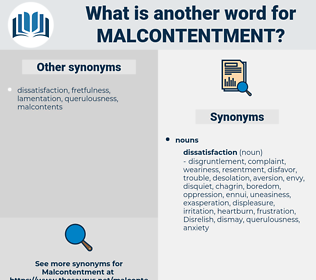 malcontentment, synonym malcontentment, another word for malcontentment, words like malcontentment, thesaurus malcontentment