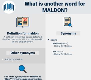 maldon, synonym maldon, another word for maldon, words like maldon, thesaurus maldon