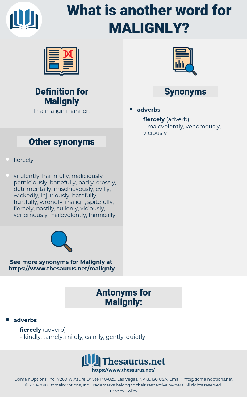 Malignly, synonym Malignly, another word for Malignly, words like Malignly, thesaurus Malignly