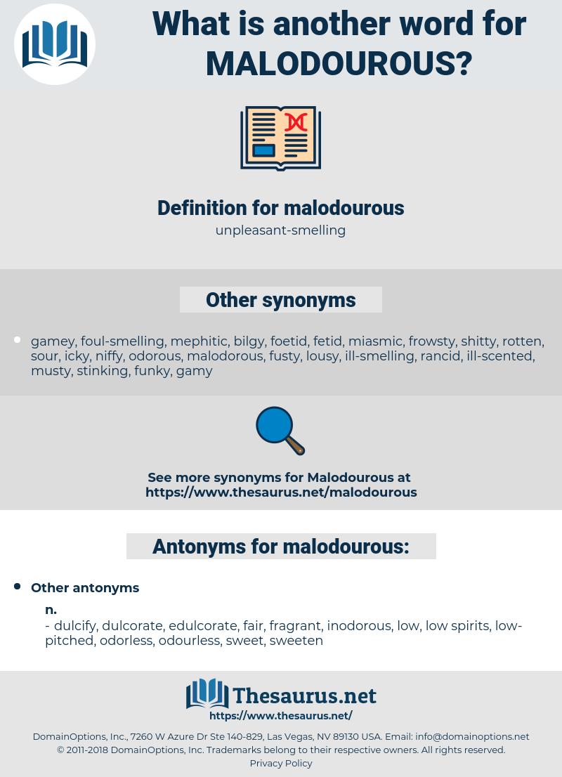 malodourous, synonym malodourous, another word for malodourous, words like malodourous, thesaurus malodourous
