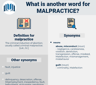 malpractice, synonym malpractice, another word for malpractice, words like malpractice, thesaurus malpractice