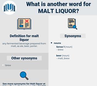 malt liquor, synonym malt liquor, another word for malt liquor, words like malt liquor, thesaurus malt liquor