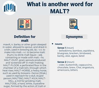 malt, synonym malt, another word for malt, words like malt, thesaurus malt