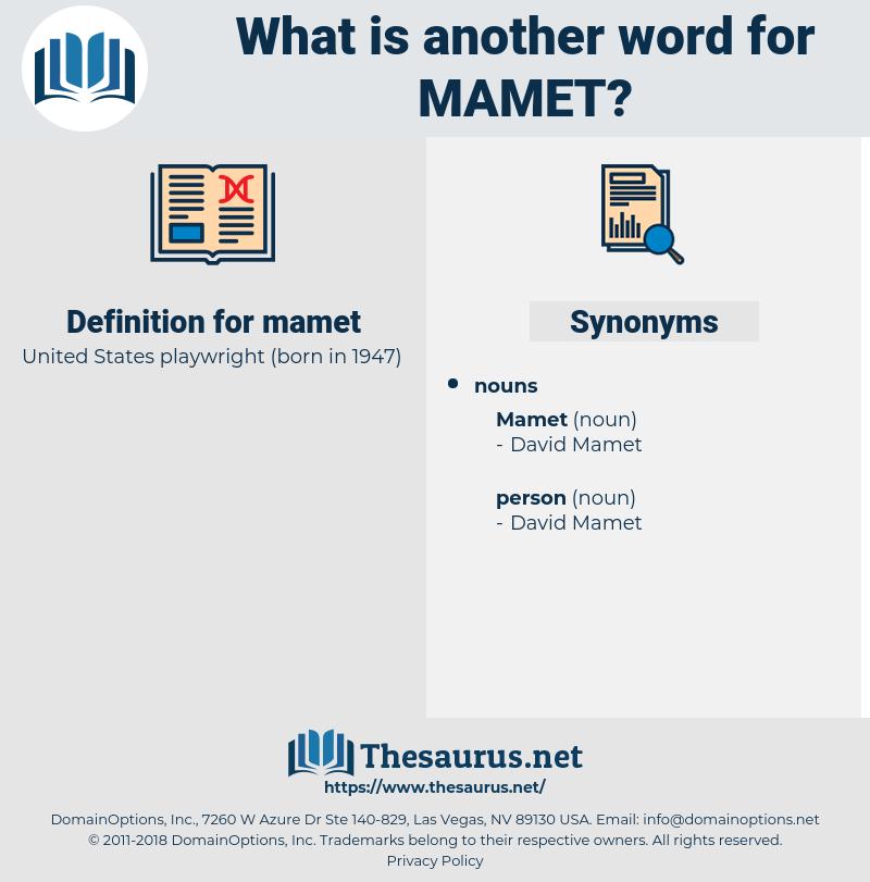 mamet, synonym mamet, another word for mamet, words like mamet, thesaurus mamet