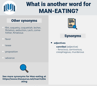 man-eating, synonym man-eating, another word for man-eating, words like man-eating, thesaurus man-eating