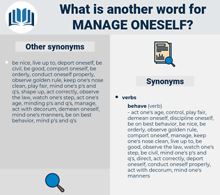 manage oneself, synonym manage oneself, another word for manage oneself, words like manage oneself, thesaurus manage oneself